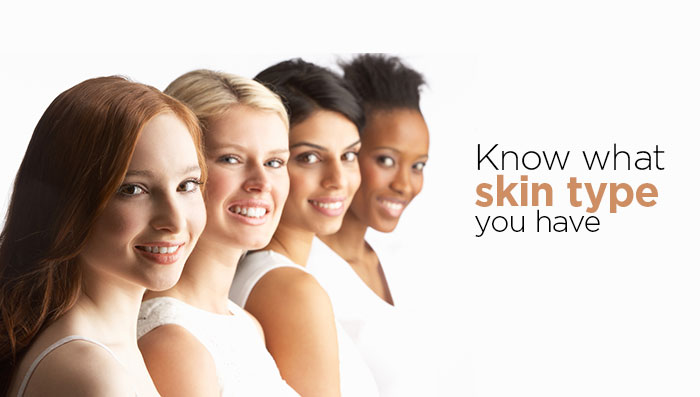 Know What Skin Type You Have