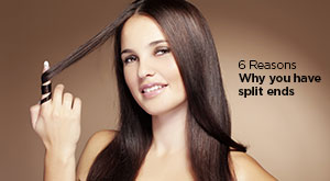 6 Reasons Why You Have Split Ends